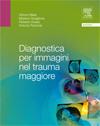 Diagnostica per Immagini nel Trauma Maggiore