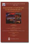 Diagnostica vascolare ultrasonografica e altre metodiche non invasive