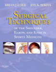 Surgical Techniques of the Shoulder, Elbow, and Knee in Sports Medicine