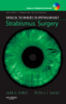 Surgical Techniques in Ophthalmology Series: Strabismus Surgery