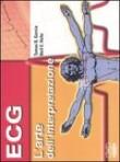 L' ECG a 12 derivazioni – L' arte dell' interpretazione