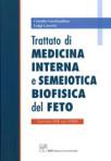 Trattato di Medicina Interna e Semeiotica Biofisica del Feto