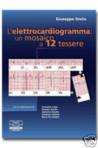 L'Elettrocardiogramma : un mosaico a 12 tessere