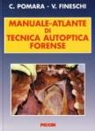 Manuale-Atlante di Tecnica Autoptica Forense