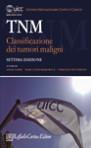 TNM – Classificazione dei tumori maligni