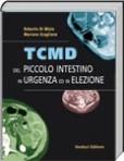 TCMD del Piccolo Intestino in Urgenza ed in Elezione