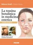 La tossina botulinica in medicina estetica