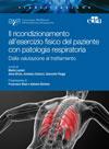 Ricondizionamento all'Esercizio Fisico nel Paziente con Patologie Respiratorie