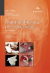 Anatomia chirurgica per l'odontoiatra