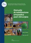 Manuale di Riabilitazione Ortopedica Post-chirurgica