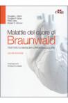 Malattie del cuore di Braunwald – Trattato di medicina cardiovascolare