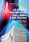 Le lesioni traumatiche dell'anca e del bacino